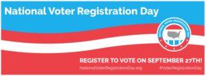 Visit us for National Voter Registration Day!